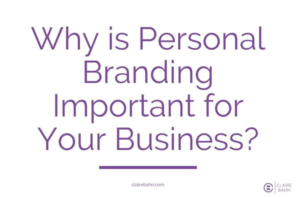 Why is Personal Branding Important for Your Business?
