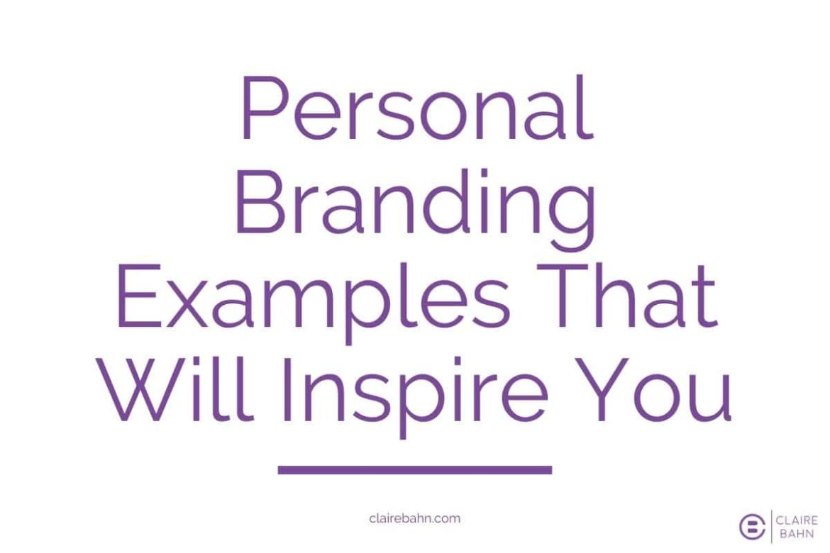 6 Amazing Personal Branding Examples to Inspire You