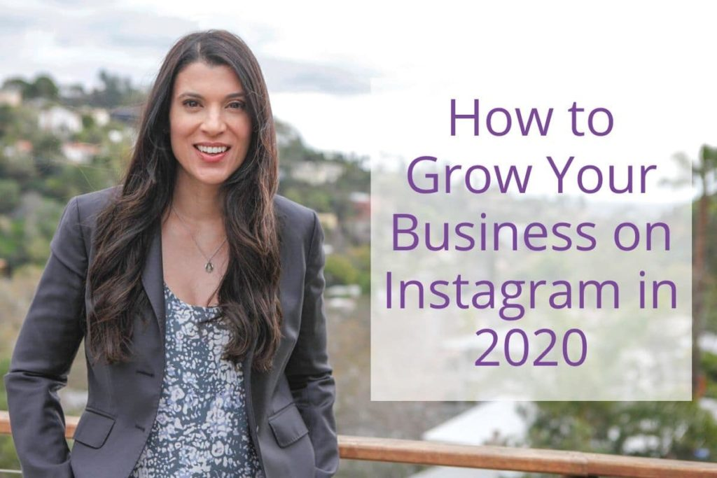 How to Grow Your Business on Instagram in 2020
