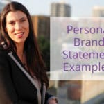 Personal Brand Statement Examples & Tips to Create Your Own