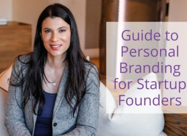 How Startup Founders Can Step Up Their Personal Branding in 5 Steps