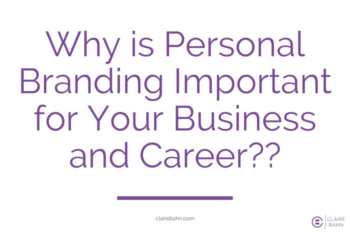 Why is Personal Branding Important for Your Business and Career?