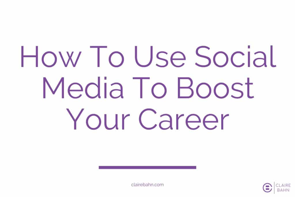 social media to boost your career