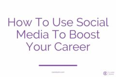 How To Use Social Media To Boost Your Career