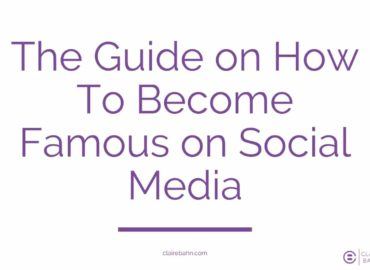 The Guide on How To Become Famous on Social Media