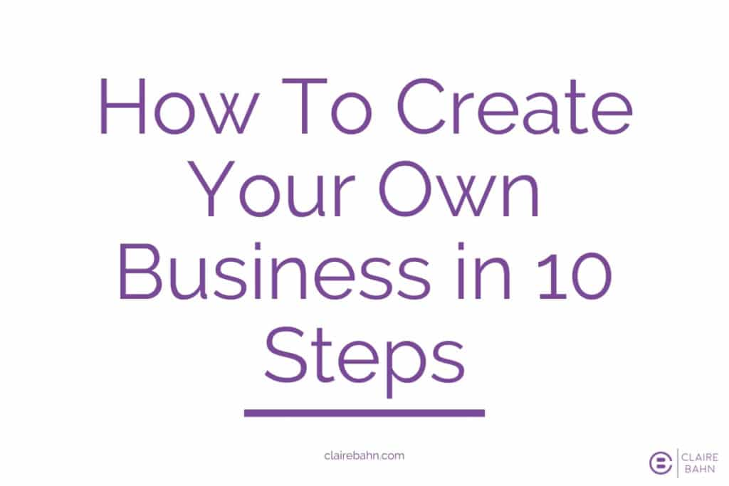 how to create your own business