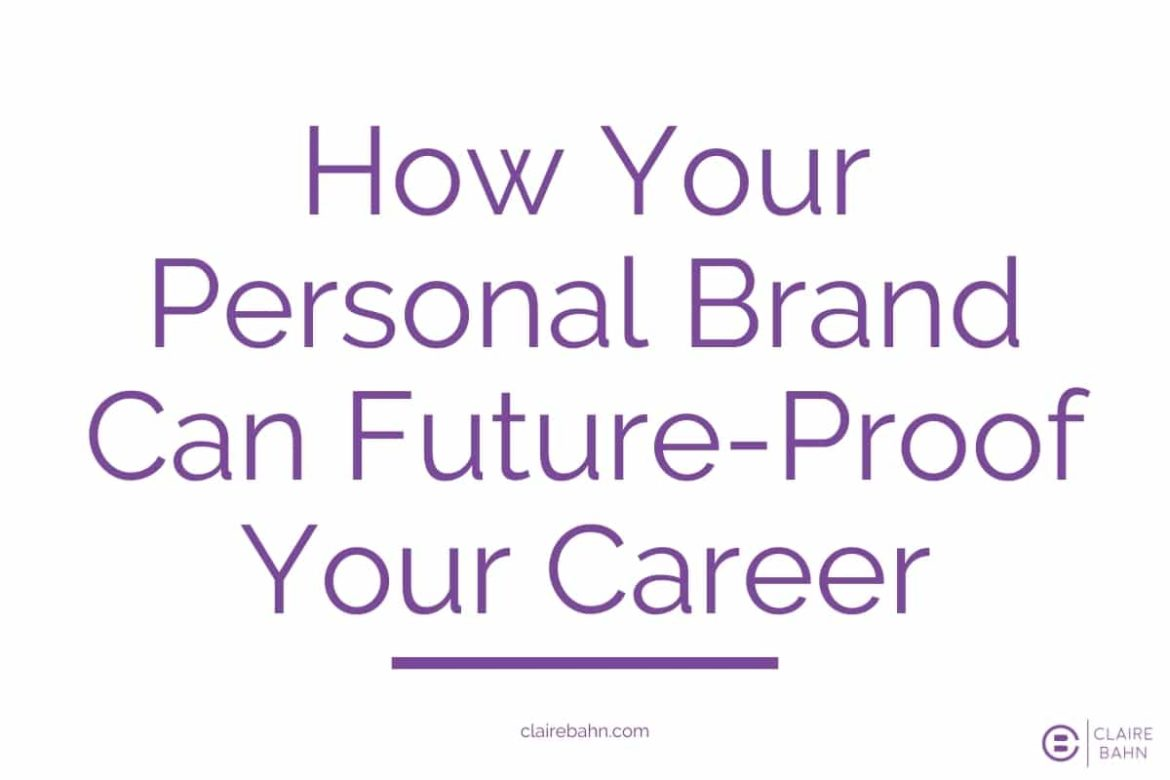 How Your Personal Brand Can Future-Proof Your Career