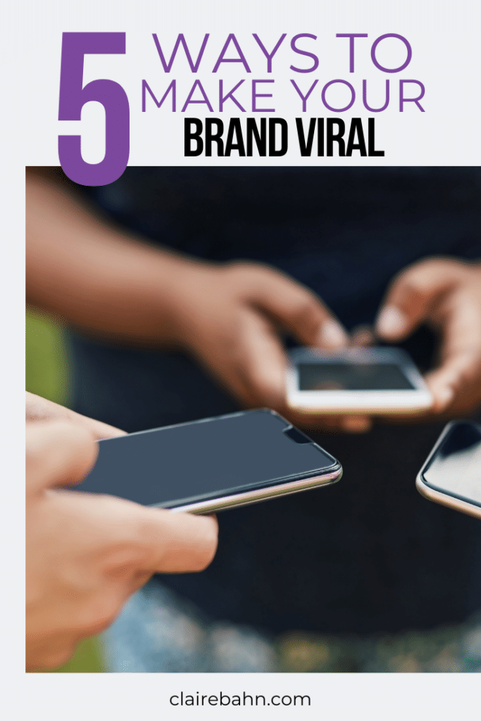 ways to make your brand viral