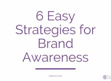 6 Strategies for Brand Awareness
