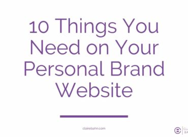 10 Things You Need on Your Personal Brand Website