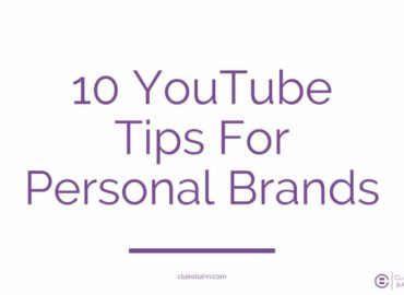 10 YouTube Tips For Personal Brands