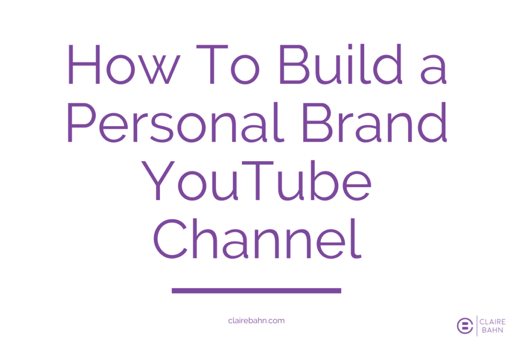 How To Build Personal Brand YouTube Channel