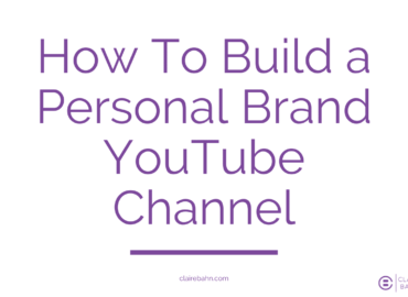 How To Build a Personal Brand YouTube Channel