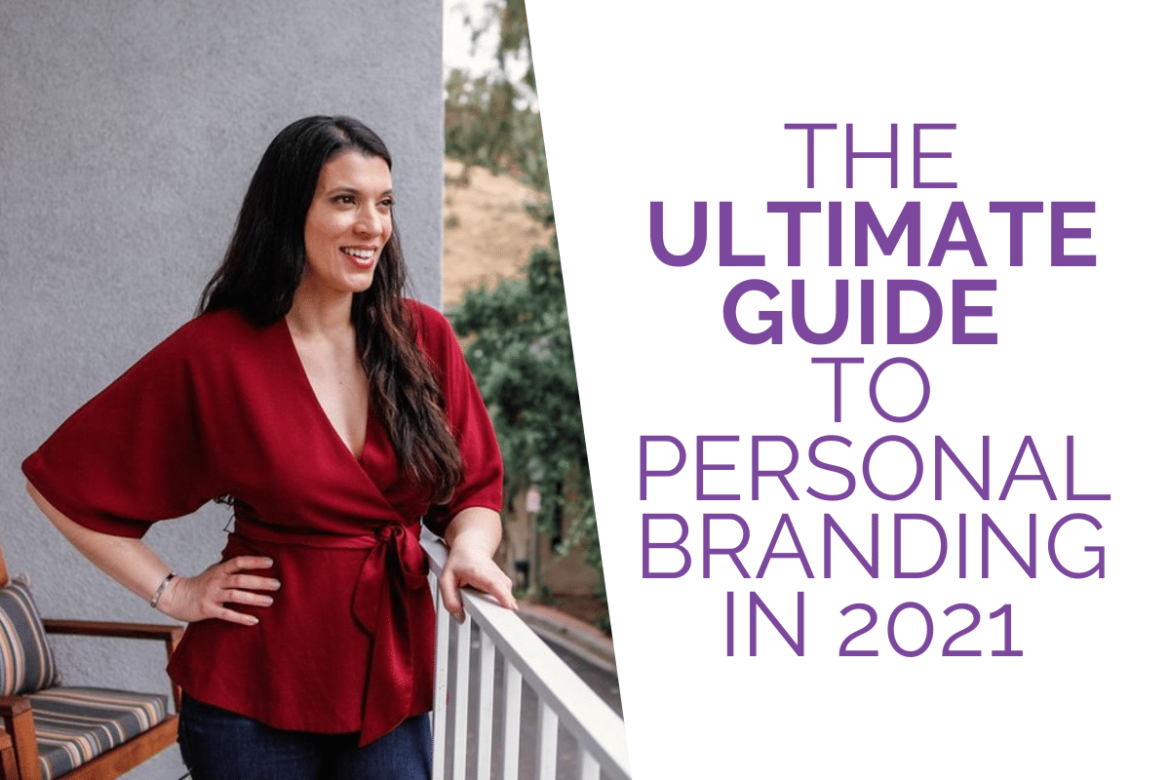 Why Personal Branding is the Key To Success in 2021