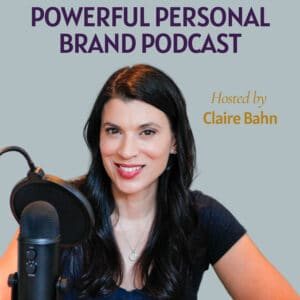Powerful Personal Brand, claire bahn